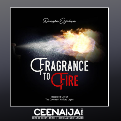 Download Mp3 Dunsin Oyekan Fragrance To Fire Worship Is My Weapon With Video Lyrics