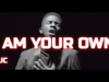 I Am Your Own GUC Mp3