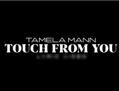 Touch From You tamela mann