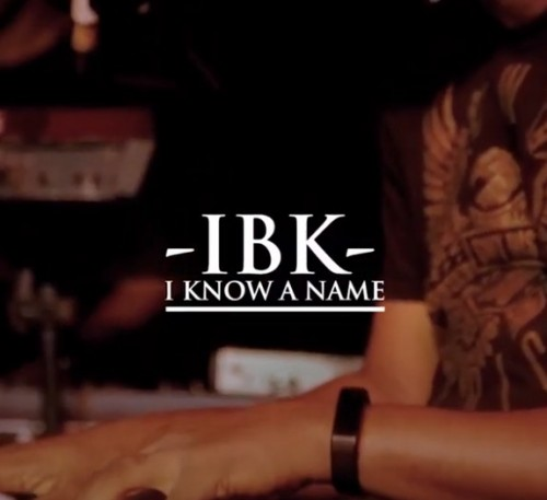IBK I know A NAme