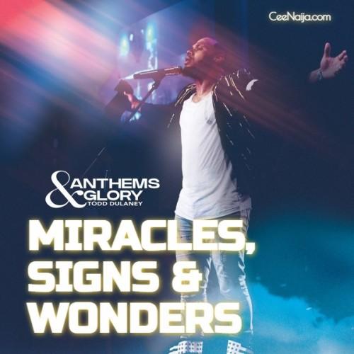 Todd Dulaney Miracle Sings Wonders