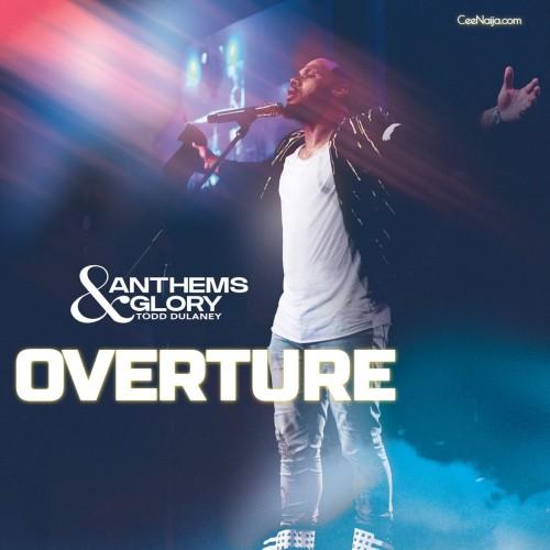 Todd Dulaney overture
