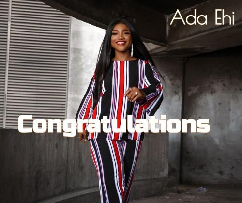 Ada Ehi Congratulations