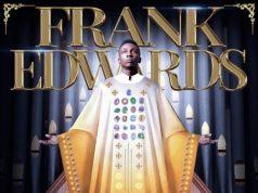 Frank Edwards Agam Enye Gi Ekele