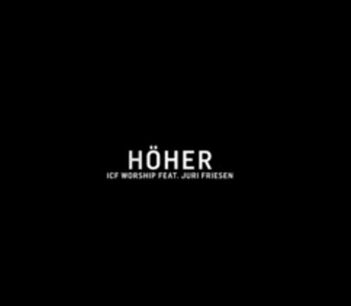 Hoher feat Juri Friesen – ICF Worship