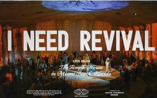 I Need Revival Vous Worship