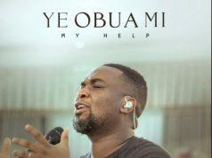 Joe Mettle Ye Obua Mi My Help