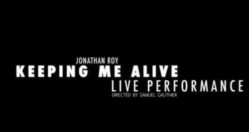 Jonathan Roy keeping me alive