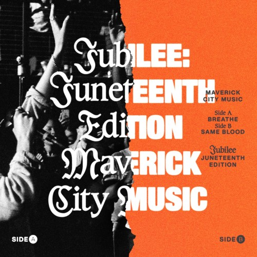 Maverick City Jubilee Juneteenth Edition