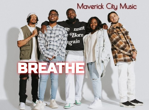 Maverick City Music Breatthe
