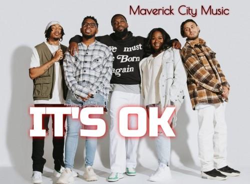Maverick City Music Its Okay Chandler Moore