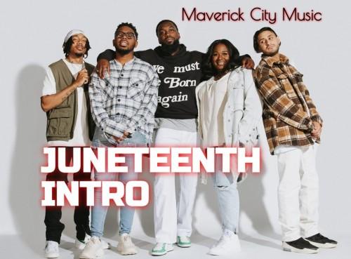Maverick City Music Juneteenth Intro