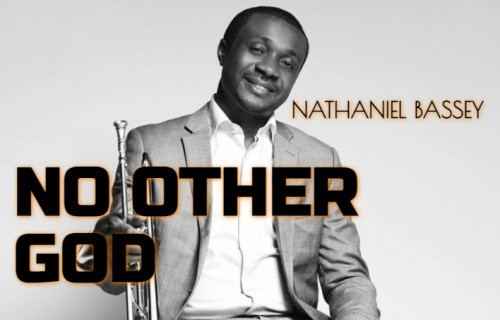 Nathaniel Bassey No Other God