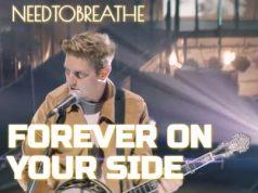 NeedToBreathe Forever On Your Side