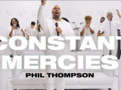 Phil Thompson Constant Mercies