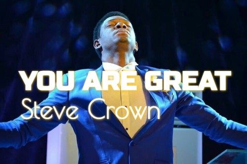 Steve Crown You Are Great