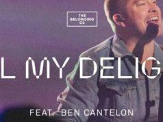 The Belonging Co All My Delight Ben Cantelon