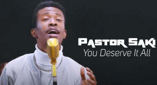 pastor Saki You Deserve It All
