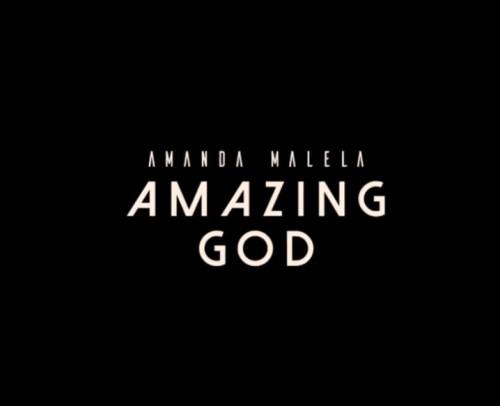 Amanda Malela Amazing God