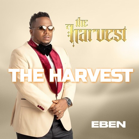 Eben The HArvest