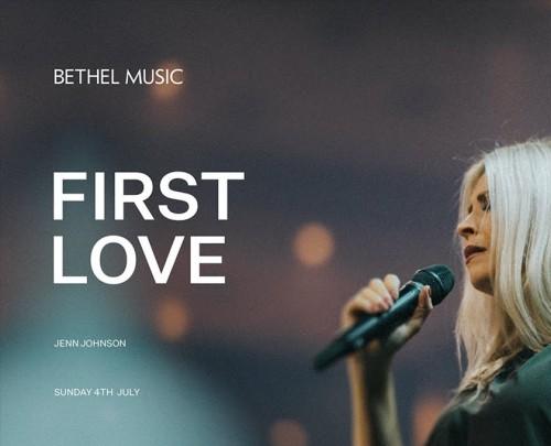 First Love Jenn Johnson Bethel