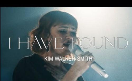 Kim Walker Smith – I Have Found