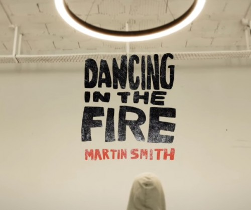 Martin Smith Dancing In The Fire