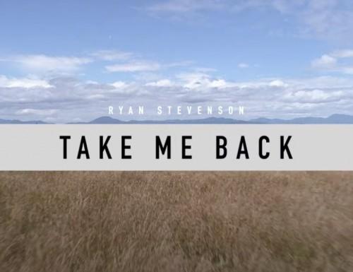 Ryan Stevenson Take Me Back