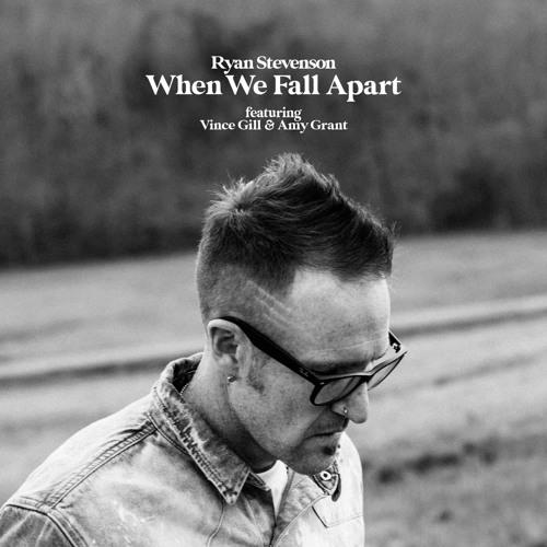 Ryan Stevenson When We Fall Apart