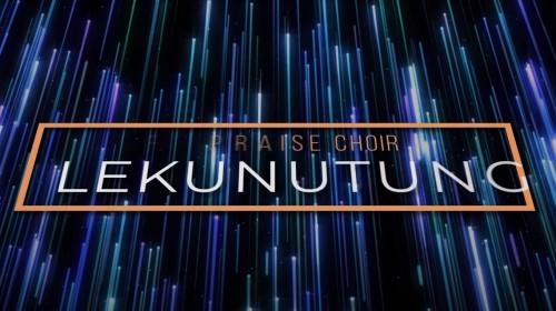Spirit Of Praise Choir Lekunutung