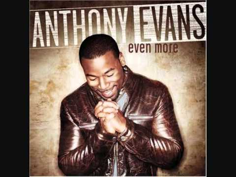 Anthony Evans Lord I Give You My HeartHow Great is Our God