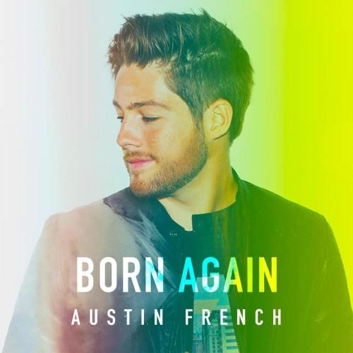 Austin French Born Again 1