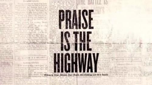 Bethel Music Brian Johnson Praise Is The Highway