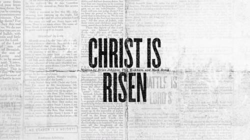 Bethel Music Hunter Thompson Christ is Risen