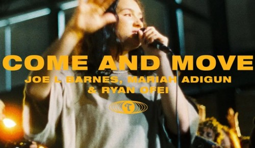 Come and Move Maverick City Music Tribl