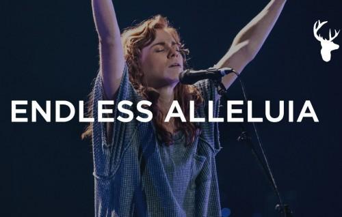Endless Alleluia Steffany Gretzinger Bethel Music
