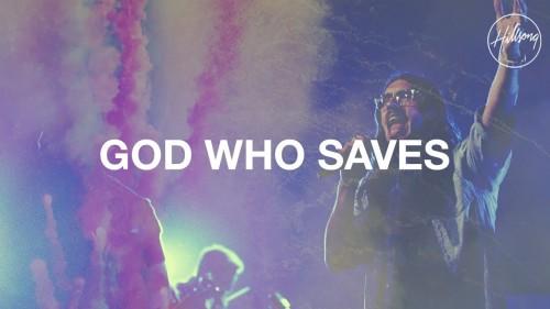 Hillsong Worship God Who Saves
