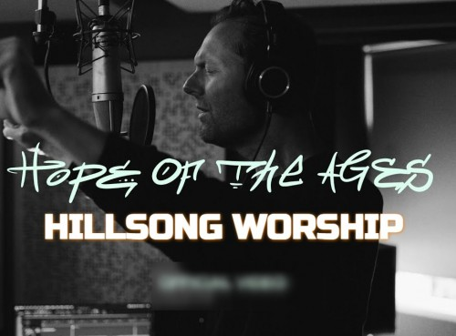 Hillsong Worship Hope Of The Ages Cody Carnes