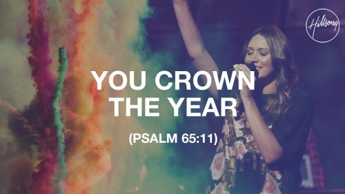 Hillsong Worship You Crown The Year