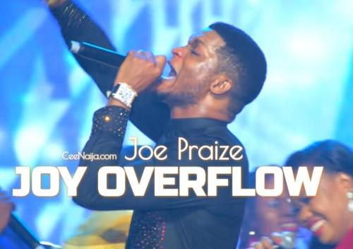 Joe Praise Joy Overflow