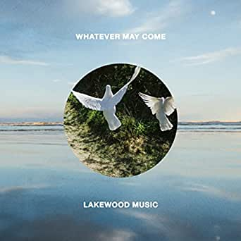 Lakewood Music Whatever May Come