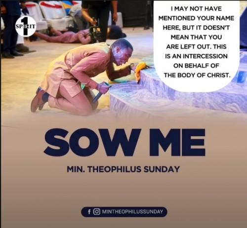 Min Theophilus Sunday Sow Me