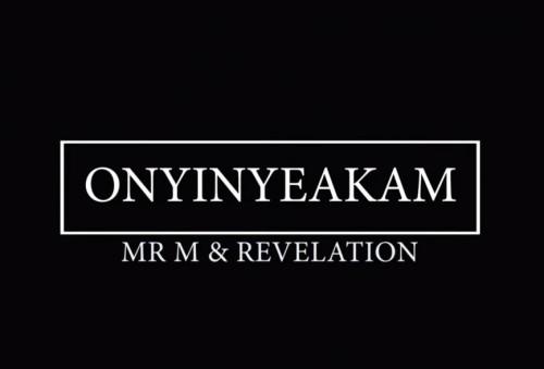 ONYE INYEAKAM My Helper Mr M Revelation