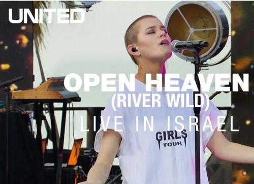 Open Heaven River Wild Hillsong UNITED 1