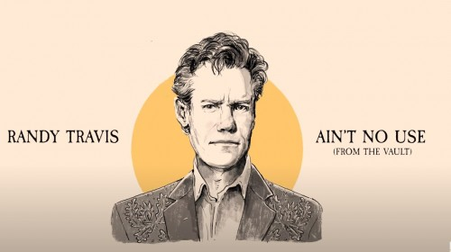 Randy Travis Aint No Use From The Vault