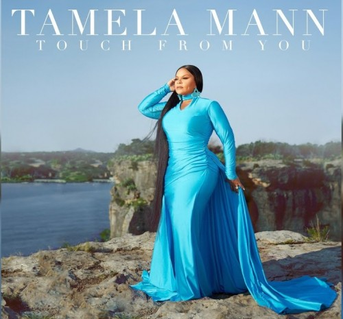 Tamela Mann Touch From You