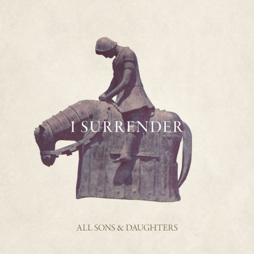 All Sons Daughters I Surrender