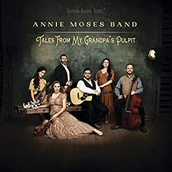 Annie Moses Band Light Of The Mountain