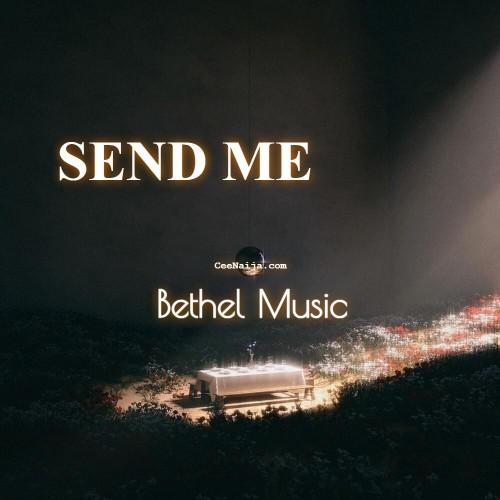 Bethel Music Jenn Johnson Send Me