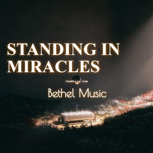 Bethel Music Standing In Miracles Ft Emmy Rose 1